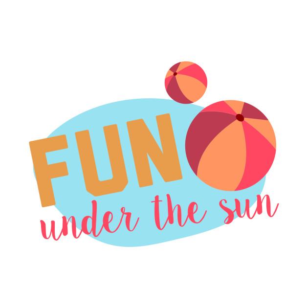 fun under the sun
