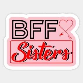 sister gifts stickers teepublic