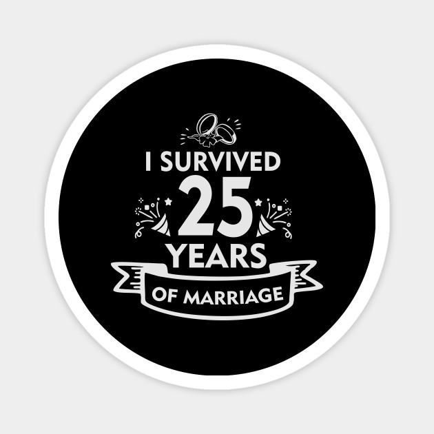 25th Anniversary Gift For Husband Or Wife 25 Anniversary Magnet Teepublic
