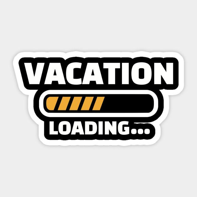 Vacation Loading Vacation Autocollant Teepublic Fr