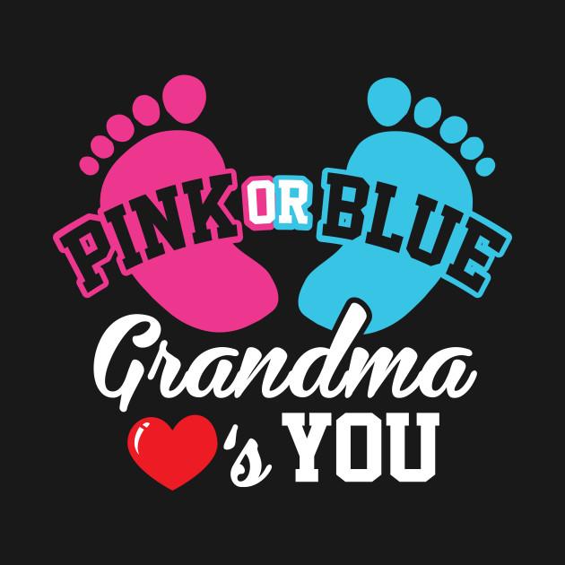 Download Baby Shower Pink or Blue Grandma Loves You Pregnancy ...