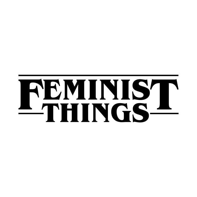 feminist things stranger things