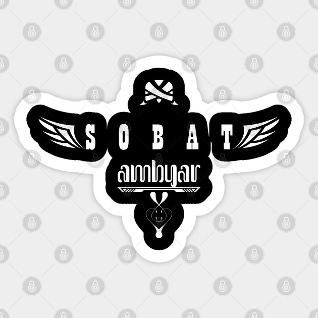 Sobat Ambyar White2 Fans Sticker Teepublic Au