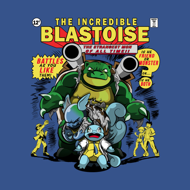the incredible blastoise