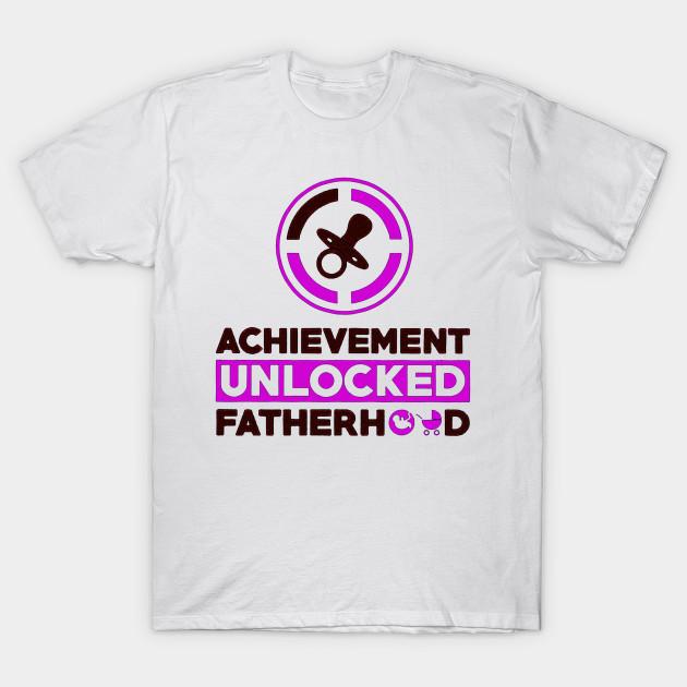 achievement unlocked new dad