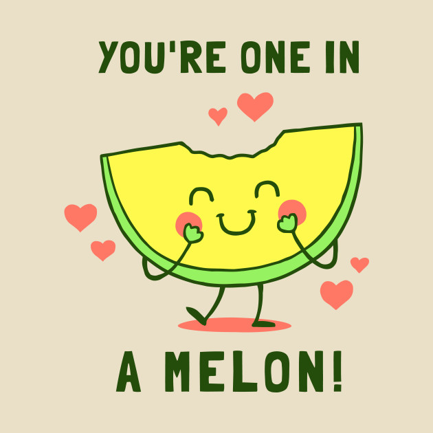 Youre One In A Melon Valentines Day Mug TeePublic