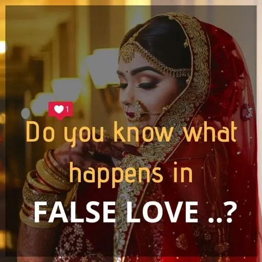 Do you know what happens in false love ..? - Thinkingfunda - પ્રેમ