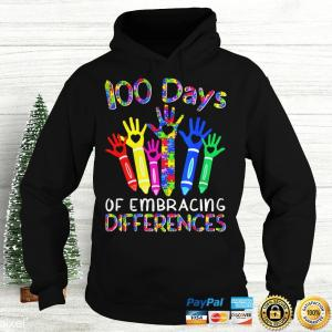 100 Days Of Embracing Differences IEP 100th Day Of School TShirt Hoodie