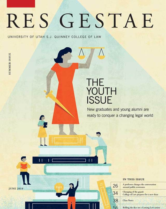 December 2018 issue of Res Gestae magazine from the S J Quinney College of Law.