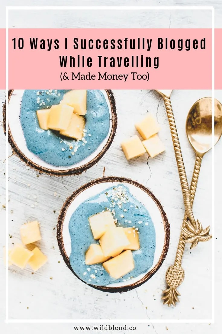 How to Blog While Travelling Pinterest graphic