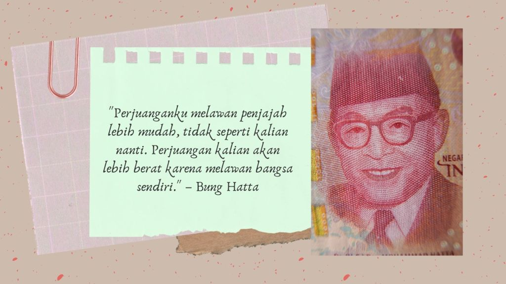 17 Kutipan Semangat Para Pejuang Kemerdekaan Republik Indonesia