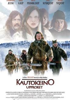Kautokeino-opprøret (2008) is een film over een opstand van Samen tegen de corrupte overheid in 1852.
