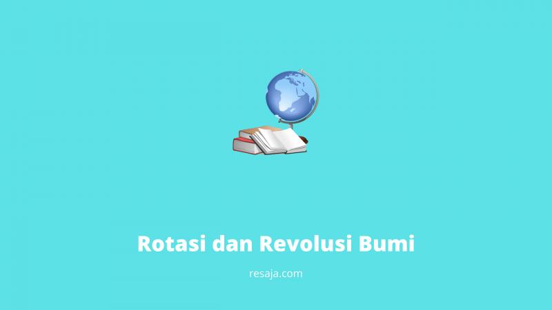 rotasi dan revolusi bumi