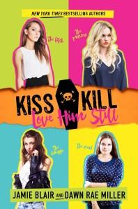 Kiss Kill Love Him Still