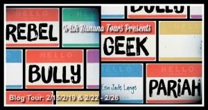 Rebel Bully Geek Pariah Banner