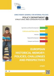 European Historical Memory: Policies, Challenges and Perspectives