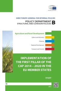 Implementation of the First Pillar of the CAP 2014–2020 in the EU Member States