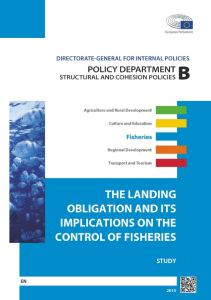 The Landing Obligation and its Implications on the Control of Fisheries