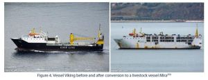 Figure 4. Vessel Viking before and after conversion to a livestock vessel Mira