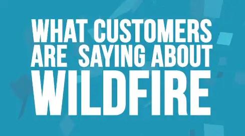 custoemrs wildfire