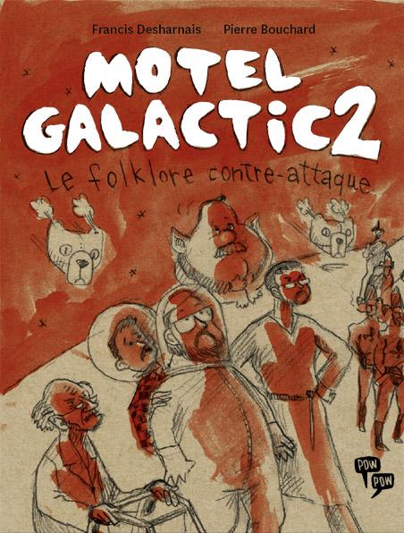 Motel Galactic 2 : Le folklore contre-attaque