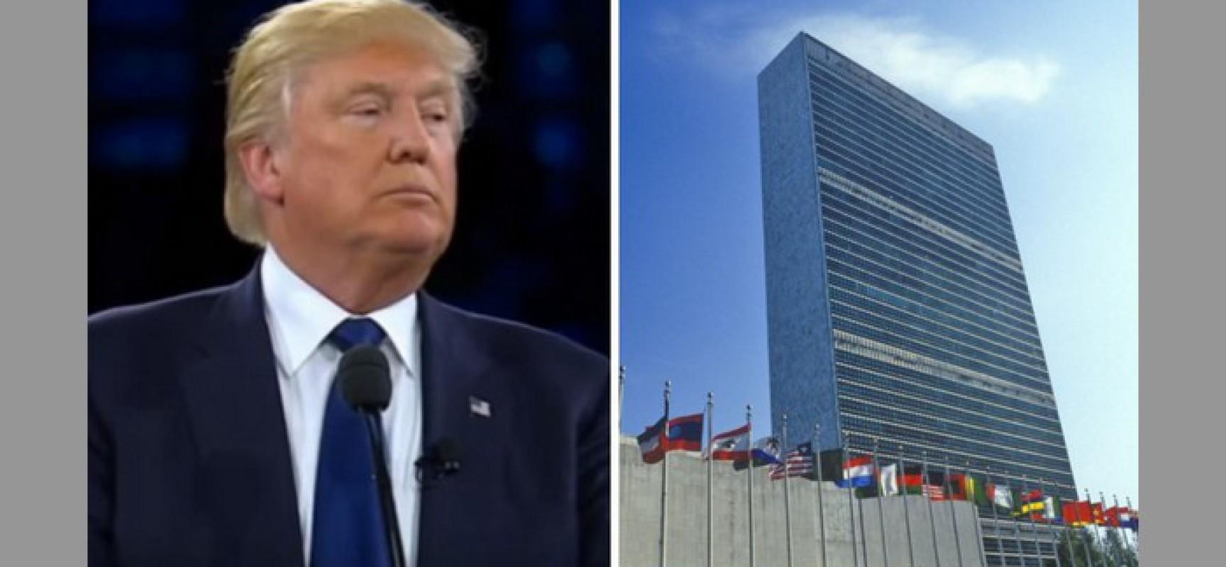 Les USA cherchent-ils à démanteler l'ONU ?