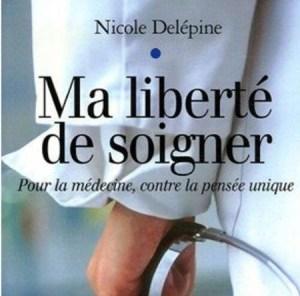 Quand l'Ordre fait désordre … Soutien au docteur Nicole Delépine