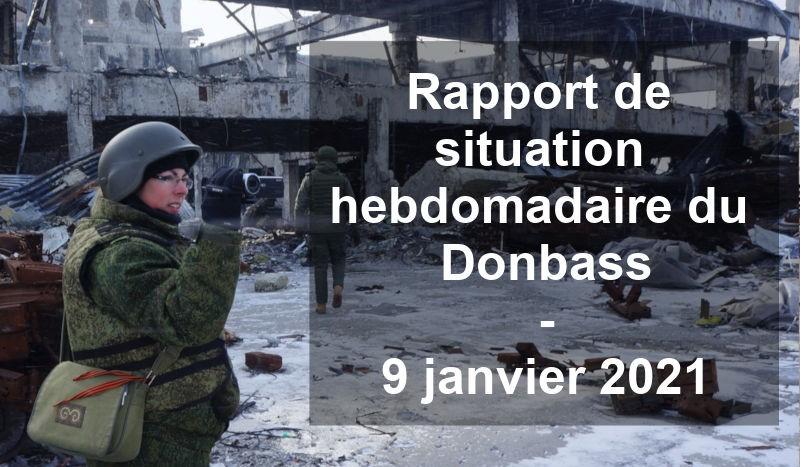 Rapport de situation hebdomadaire du Donbass – 9 janvier 2021