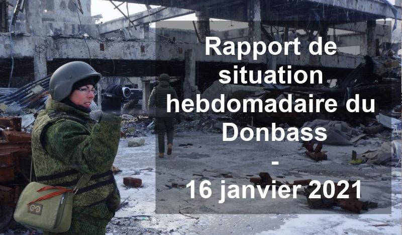 Rapport de situation hebdomadaire du Donbass  – 16 janvier 2021