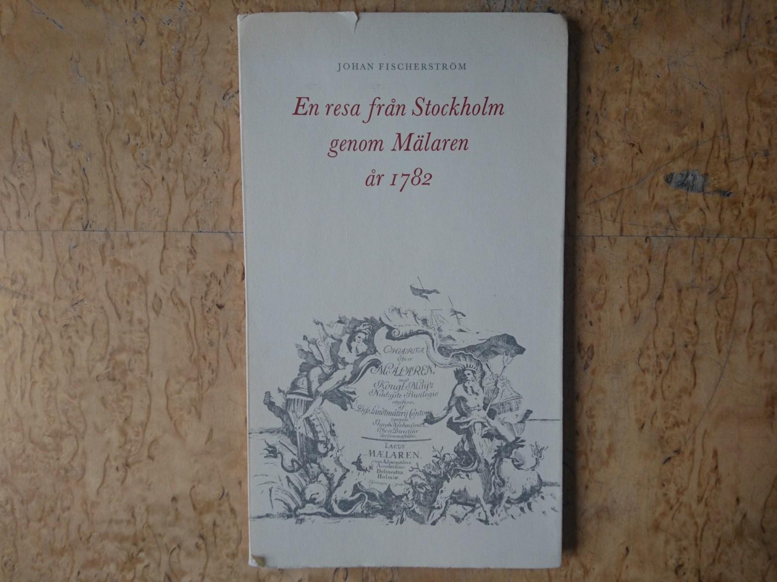 Bokomslag: En resa från Stockholm genom Mälaren år 1782