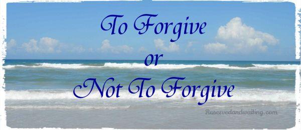 toforgive