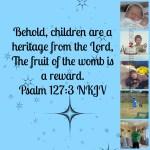 Children, One of Our Greatest Rewards
