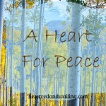 A Heart For Peace