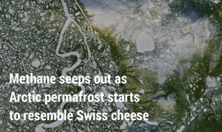 Methane seeps out as Arctic permafrost starts to resemble Swiss cheese