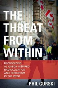 The Threat From Within Recognizing Al Qaeda-Inspired Radicalization and Terrorism in the West