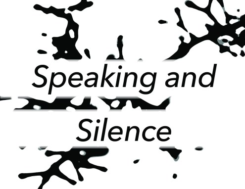 Speaking and Silence