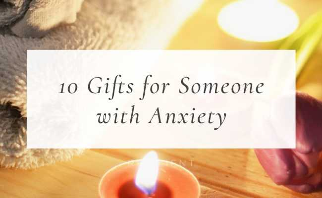 10 Gifts For Someone With Anxiety Resilient