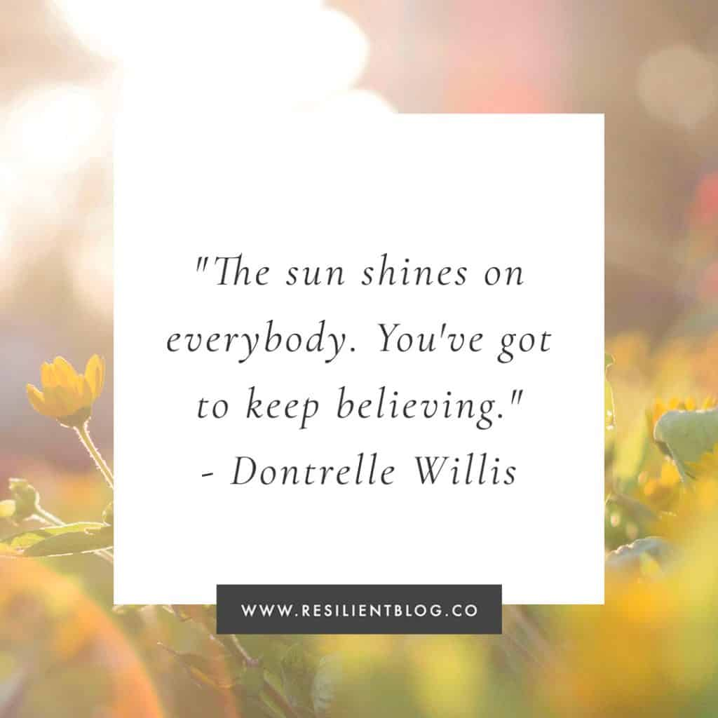 40+ Sun Quotes and Sunshine Quotes - Resilient