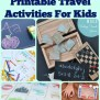 10 Fun Diy Printable Travel Activities To Keep The Kids