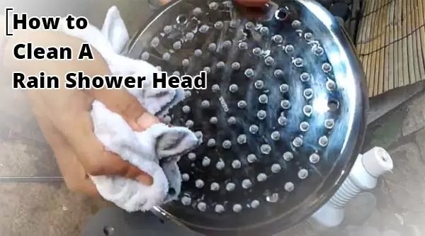 How to Clean a Rain Shower Head