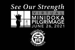 2021 Minidoka Pilgrimage