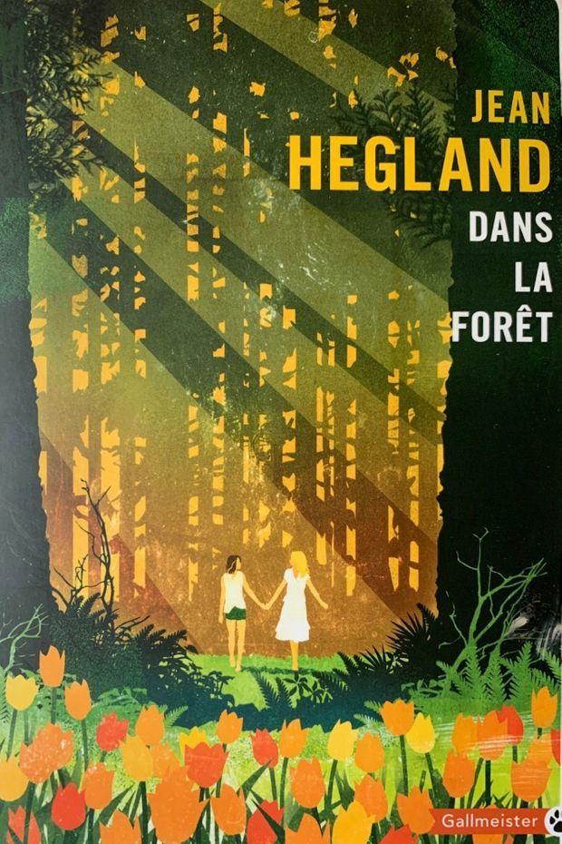 Dans La Foret Jean Hegland : foret, hegland, Chroniques, Vertes, Secrets, Forêt