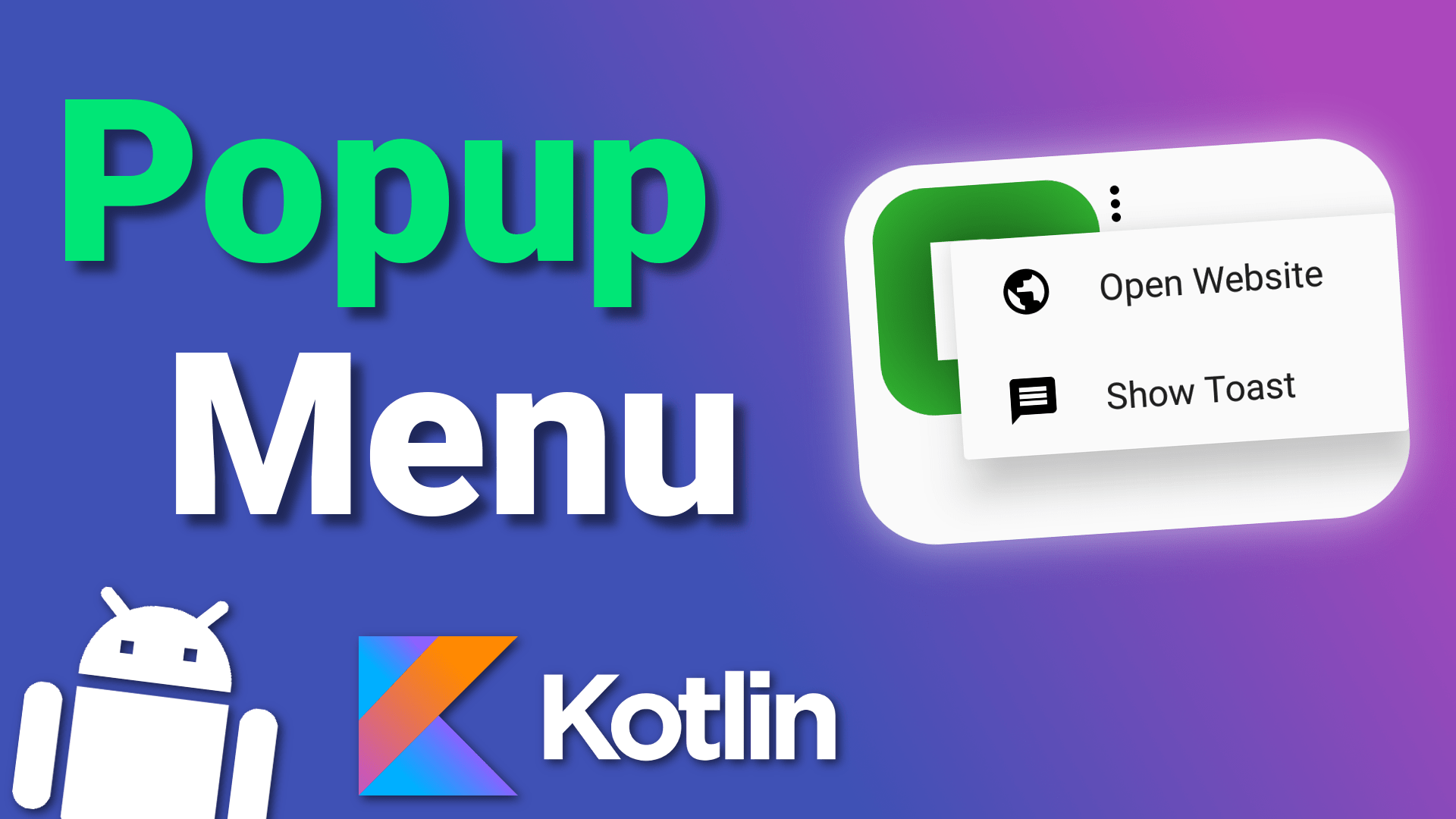 Popup Menu (with Icons!) – Android Kotlin Tutorial (Code)