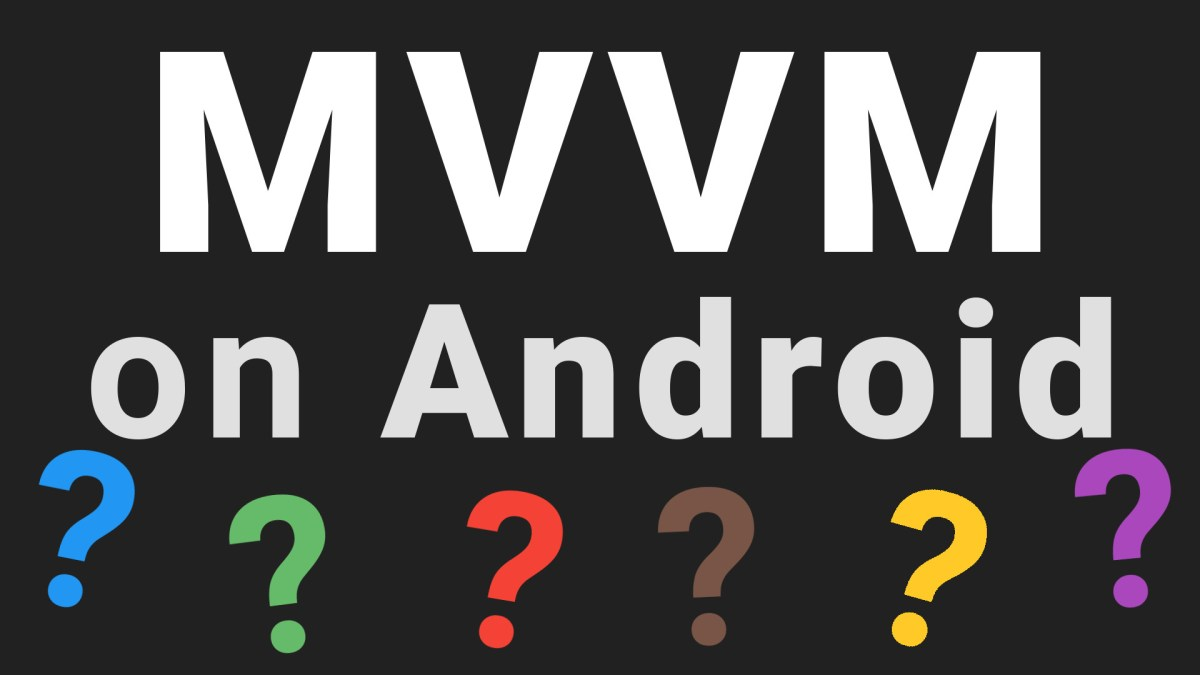 Introduction to MVVM on Android