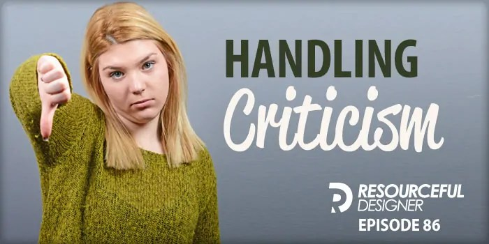 Handling Criticism – RD086