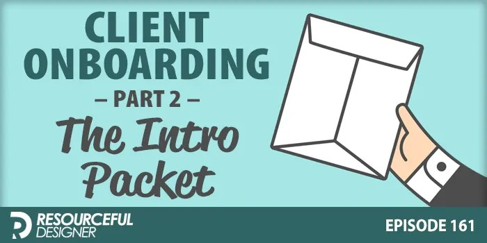 Client Onboarding: Part 2 – The Intro Packet – RD161