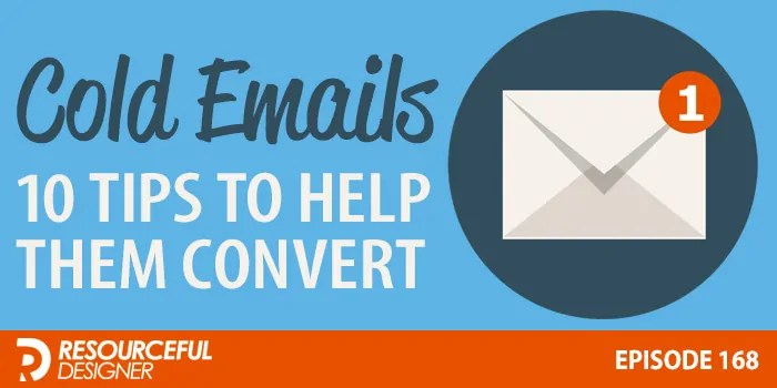 Cold Emails: 10 Tips To Help Them Convert – RD168