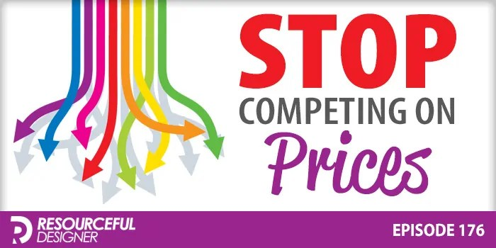 Stop Competing On Prices – RD176