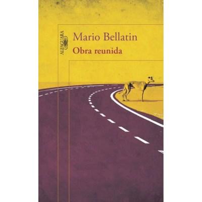 OBRA REUNIDA (MARIO BELLATIN)