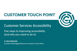 Customer services accessibility webinar - Customer Touch Point